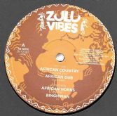 UK Principal - African Country / Zulu Vibes - African Dub (Zulu Vibes) 12""